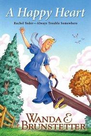 A Happy Heart (Rachel Yoder: Always Trouble Somewhere, Bk 5)
