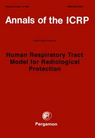 ICRP Publication 66: Human Respiratory Tract Model for Radiological Protection