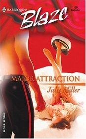 Major Attraction (Harlequin Blaze, No 150)