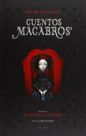 Cuentos macabros / Macabre Tales (Spanish Edition)