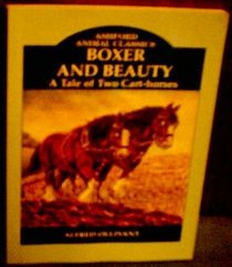 Boxer and Beauty (Ashford Animal Classics)