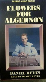 Flowers for Algernon (Abridged Audio Cassette)