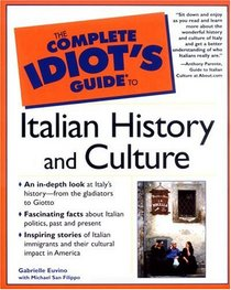 The Complete Idiot's Guide(R) to Italian History and Culture