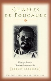 Charles De Foucauld: Writings (Modern Spiritual Masters Series)