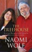 THE TREE HOUSE: ECCENTRIC WISDOM ON HOW TO LIVE, LOVE AND SEE