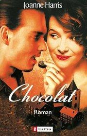 Chocolat. Das Buch zum Film.
