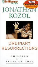 Ordinary Resurrections: Children in the Years of Hope (Abridged) (Audio Cassette)