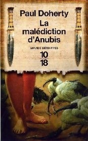 La Malediction d'Anubis (The Anubis Slayings) (Ancient Egyptian Mysteries, Bk 3) (French Edition)