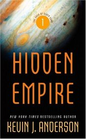 Hidden Empire (Saga of Seven Suns, Bk 1)