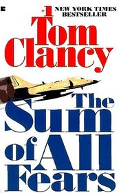 The Sum of All Fears (Jack Ryan, Bk 5)