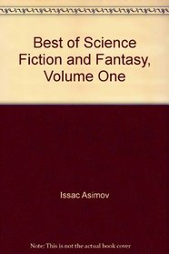 Best of Science Fiction and Fantasy, Volume One