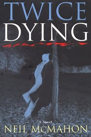 Twice Dying (Carroll Monks, Bk 1)