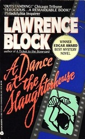 A Dance at the Slaughterhouse (Matthew Scudder, Bk 9)