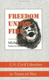 Freedom Under Fire: U.S. Civil Liberties in Times of War