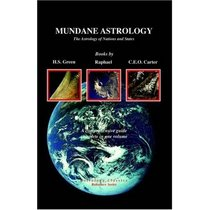 The Astrology Of the Macrocosm:  New Directions in Mundane Astrology (Llewellyn's New World Astrology Series)
