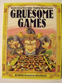 Gruesome Games: Twelve Great New Spine-Tingling Board Games