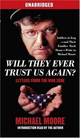 Will They Ever Trust Us Again?: Letters From the War Zone (Audio Cassette) (Unabridged)