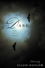 The Dark: New Ghost Stories