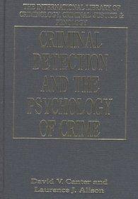 Criminal Detection and the Psychology of Crime (International Library of Criminology, Criminal Justice & Penology)