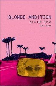 Blonde Ambition (A-List #3)
