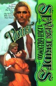 Violet (Seven Brides, Bk 6)