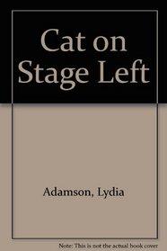 Cat on Stage Left