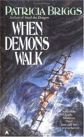 When Demons Walk (Sianim, Bk 4)