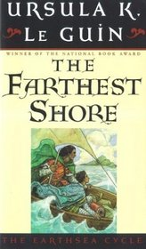 The Farthest Shore  (Earthsea Cycle, Bk 3)