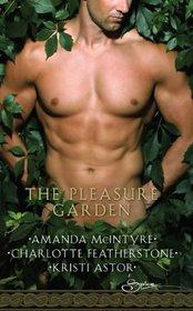 The Pleasure Garden: Sacred Vows / Perfumed Pleasure / Rites of Passion