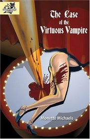 The Case of the Virtuous Vampire: A Gooden and Knight Paranormal Mystery