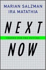 Next Now: Trends for the Future