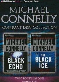 The Black Echo / The Black Ice (Harry Bosch, Bks 1-2) (Audio CD) (Abridged)