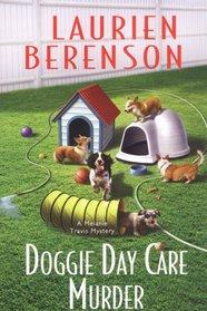 Doggie Day Care Murder (Melanie Travis, Bk 15)