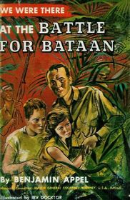 We Were There at the Battle for Bataan