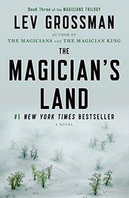 The Magician's Land (Magicians, Bk 3)