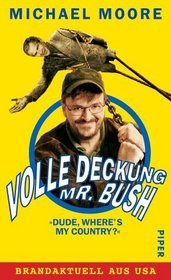 Volle Deckung (Mr. Bush)