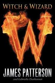 Witch & Wizard (Witch & Wizard, Bk 1)