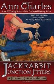 Jackrabbit Junction Jitters: Jackrabbit Junction Mystery (Volume 2)