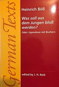 Was Soll Aus Dem Jungen Blob Werden?: Oder : Irgendwas Mit Buchern (Manchester New German Texts)