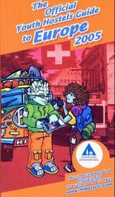 Official Youth Hostels Guide To Europe 2005 (Yha Guides)