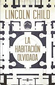 Una habitaci�n olvidada (The Forgotten Room: A Novel) (Spanish Edition)