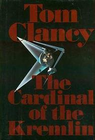 The Cardinal of the Kremlin (Jack Ryan, Bk 4)