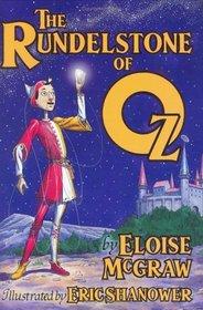 The Rundelstone of Oz