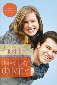 Daily Victory, Daily Joy: First Place 4 Health Bible Study (Bible Study Series)