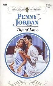 Tug of Love (Harlequin Presents, No 1734)