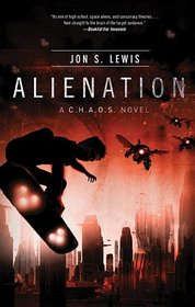 Alienation (A C.H.A.O.S. Novel)