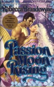 Passion Moon Rising