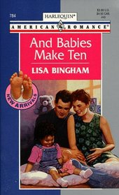 And Babies Make Ten (New Arrivals) (Harlequin American Romance, 784)