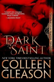 Dark Saint: The Vampire Dimitri (The Draculia Vampire Trilogy) (Volume 2)