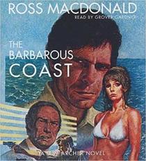 The Barbarous Coast (Lew Archer)